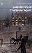 Joseph Conrad: The Secret Agent - London Fictions