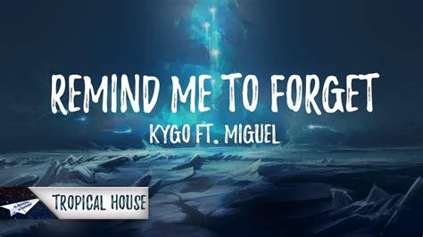 Remind Me To Forget (lyrics / Lyric Video) Ft