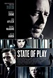 State of Play Movie Poster (#1 of 2) - IMP Awards