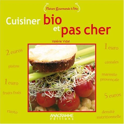 livre cuisine bio livres de cuisine bio recettes avec des produits bio et