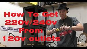 How To Get 220v  240v From Two 120v Outlets  No Electrical