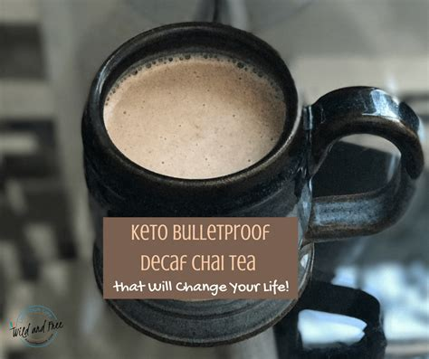 A few sips of this piping hot keto coffee emulsion, and you'll be ready to take on the world. Keto Bulletproof Decaf Chai Tea that Will Change Your Life!