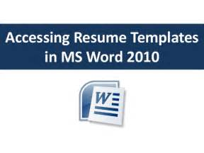resume template in word 2010 accessing resume templates in word 2010