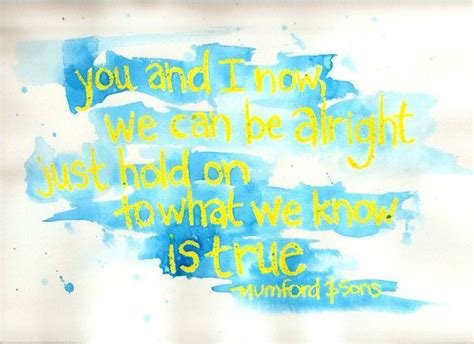 mumford sons feel the tide handpainted watercolor with quote from mumford and sons