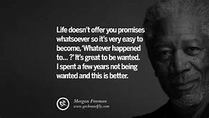10 Morgan Freeman Quotes on Life Death Success and Struggle