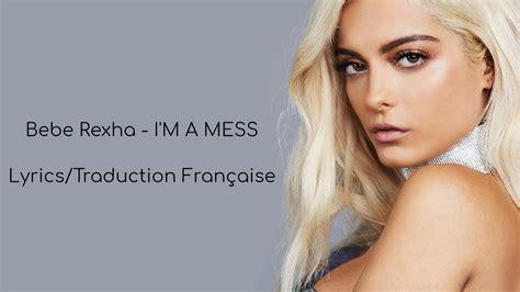 I'm A Mess (lyrics/traduction Française