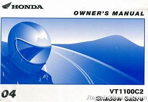 2004 Honda Vt1100c2 Shadow Sabre Motorcycle Owners Manual