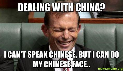 China Meme - dealing with china i can t speak chinese but i can do