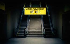 Just Do It Tomorrow Wallpaper - 52DazheW Gallery