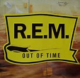 R.E.M. - Out Of Time (1991, Vinyl) | Discogs