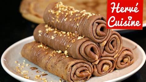 crepes hervé cuisine crêpes la recette facile au chocolat version roulée la
