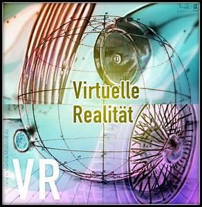 Virtuelle Realität Brille : was ist virtuelle realit t virtual reality ~ Orissabook.com Haus und Dekorationen