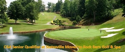 rock barn golf course cga senior q at statesville moved to rock barn