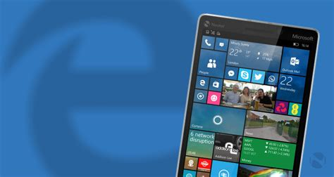 next windows 10 mobile preview build set to bring microsoft edge improvements neowin