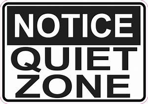 5in x 3.5in Notice Quiet Zone Sticker Vinyl Sign Business ...