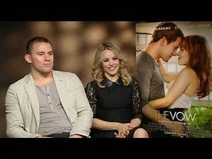The Vow: Rachel McAdams and Channing Tatum interview - YouTube