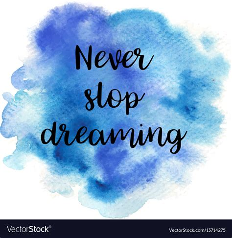 Quote Images Quote Never Stop Dreaming Royalty Free Vector Image