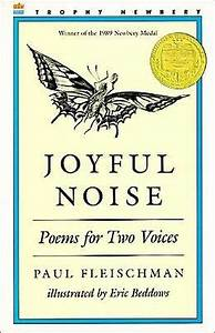 Joyful Noise: Poems for Two Voices by Paul Fleischman ...