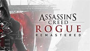 Assassin's Creed Rogue Remastered Officially Revealed ...