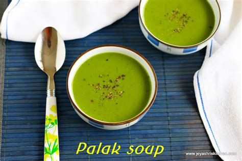 how to make a soup at home how to make palak soup at home