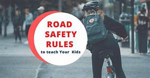 10 Basic Road Safety Rules Every Kid Must Know