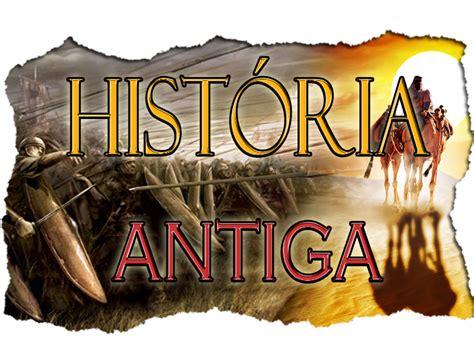 Hisrel: HISTÓRIA ANTIGA