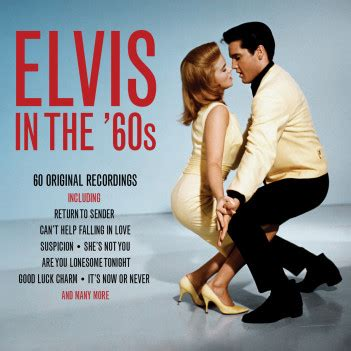 Sony Bmg Nashville by Elvis Elvis In The 60s Not Now