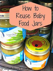 How to Reuse Baby Food Jars   Budget Tips   Pinterest ...