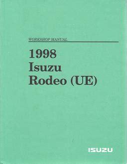 online service manuals 1993 isuzu rodeo instrument cluster 1998 isuzu rodeo ue workshop manual 3 volume set