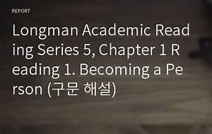 Longman Academic Reading Series 5  Chapter 1 Reading 1
