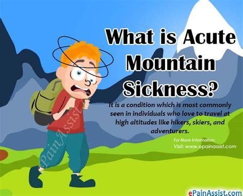 acute mountain sicknesscausessymptomstreatment