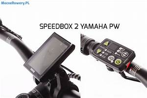 Speedbox 2 Yamaha : speedbox 2 yamaha pw odblokowanie roweru elektrycznego ~ Kayakingforconservation.com Haus und Dekorationen