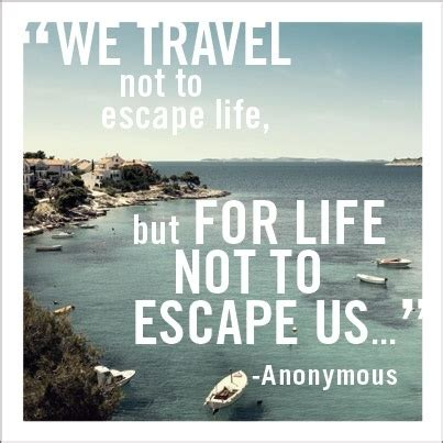 Quotes About Life And Travel Quotesgram. Positive Quotes Marriage. Book Quotes Matilda. Bible Quotes About Strength In Death. Strong New Years Quotes