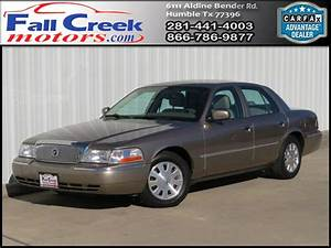 Used 2004 Mercury Grand Marquis Ls Premium For Sale In Humble Kingwood Atascoci Tx 77396 Fall