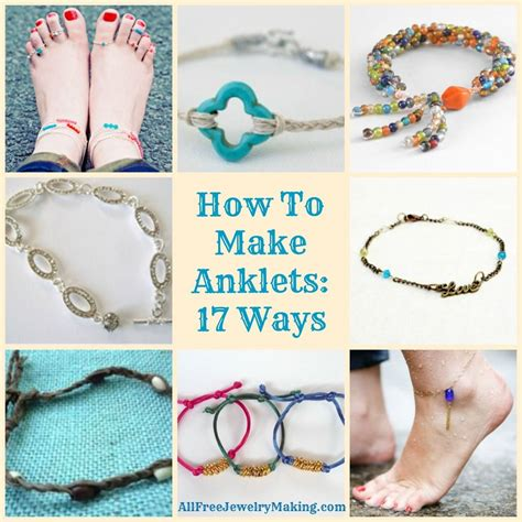 anklets  ways diy projects