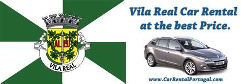 Car Hire Vila by Vila Real Car Hire Car Rental Portugal