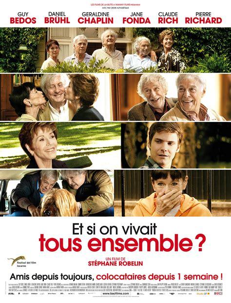 Et Si On Vivait Tous Ensemble ?  Film (2012) Senscritique