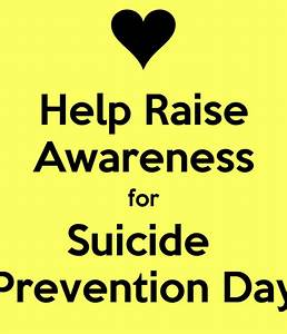 Help Raise Awareness for Suicide Prevention Day Poster ...