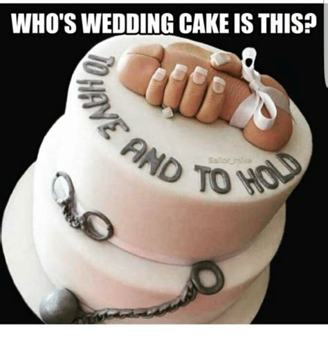 Meme Cake - who s wedding cake isthis o sailor cake meme on sizzle