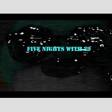 Five Nights With 39 Cz Let's Play Part 2 Youtube