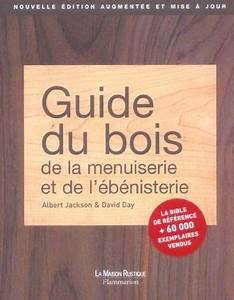 Cintrer Du Bois : guide du bois de la menuiserie et de l 39 b nisterie ~ Melissatoandfro.com Idées de Décoration