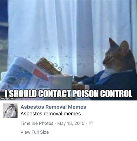 asbestos removal memes asbestosremovalmemes