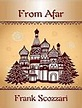 From Afar by Frank Scozzari • Rabid Reader's Reviews