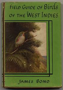 The Field Guide Of Birds Of The West Indies