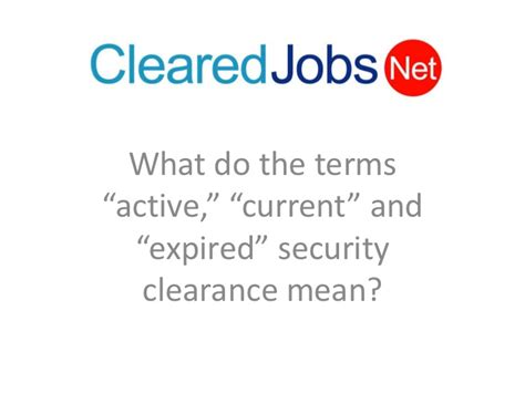 Expired Security Clearance On Resume by What S The Difference Between An Active Current Or