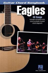 Eagles Guitar Chord Songbook By The Eagles Softcover