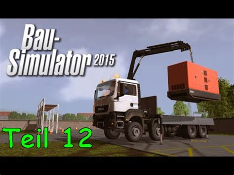 rückewagen mit kran let s play bau simulator 2015 teil 12 lehrgang