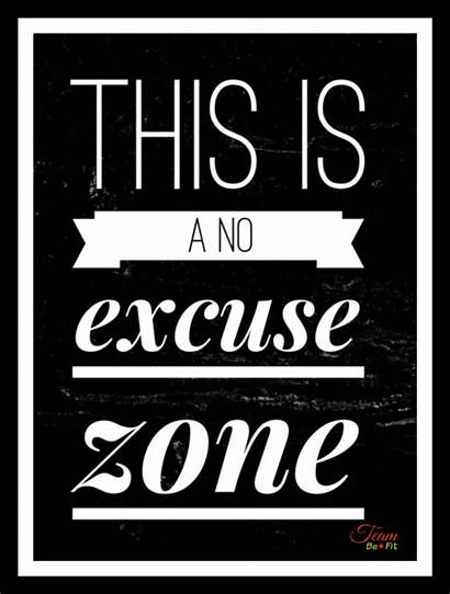 Excuses Quotes Excuse Exercise Motivation Working Motivational