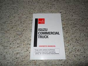 2011 Isuzu Npr Truck Diesel Engine Owner U0026 39 S Manual