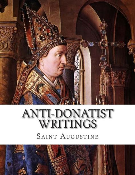 barnes and noble st augustine anti donatist writings by augustine paperback
